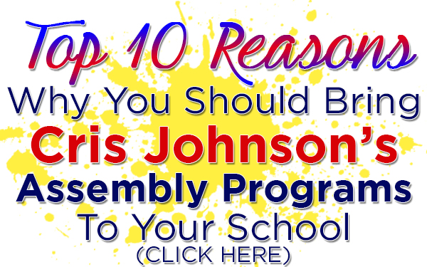 middle school assemblies, middle school assembly, Cris Johnson assemblies, Cris Johnson