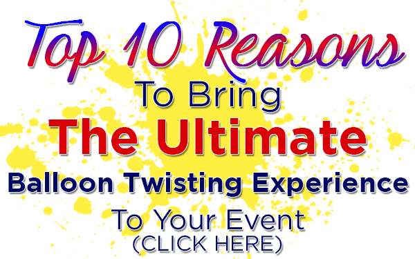 Top10 Reasons balloon twisting